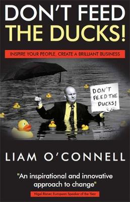 Don't Feed The Ducks: In Your Business or Your Life