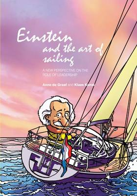 Einstein and the Art of Sailing: A New Perspective on the Role of Leadership