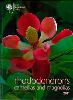 Rhododendrons, Camellias and Magnolias: 2011