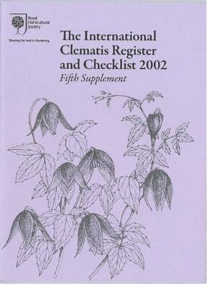 The International Clematis Register and Checklist 2002 Fifth Supplement