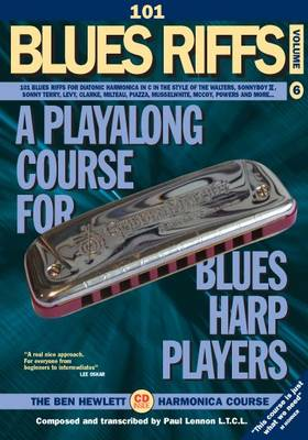 101 Blues Riffs: 101 Blues Riffs for Diatonic Harmonica in C, in the Style of the Walters, Sonnyboy II, Sonny Terry, Levy, Clarke, Milteau, Piazza, Musselwhite, McCoy, Powers and More..
