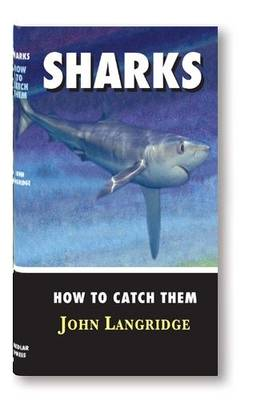 Sharks - How to Catch Them