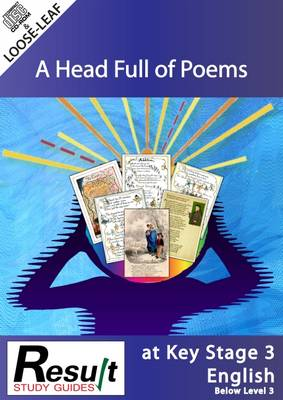 A Head Full of Poems at Key Stage 3 English: Below Level 3