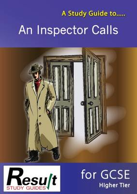 A Study Guide to An Inspector Calls for GCSE: Higher Tier