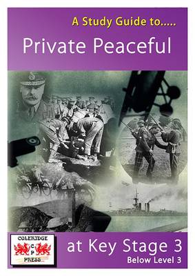 A Study Guide to Private Peaceful at Key Stage 3: Below Level 3