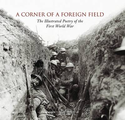 A Corner of a Foreign Field: Illustrated Poetry of WWI