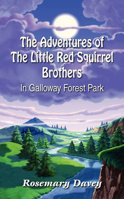 The Adventures of The Little Red Squirrel Brothers