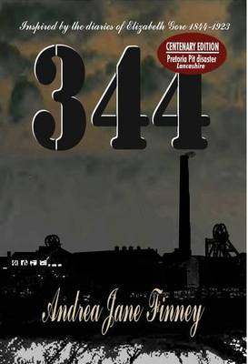 344 - Inspired by the Diaries of Elizabeth Gore 1844-1923: Pretoria Pit Disaster Lancashire