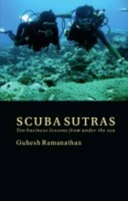 Scuba Sutras: Ten Business Lessons from Under the Sea