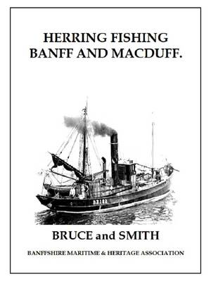 Herring Fishing - Banff and Macduff: Vol. 1