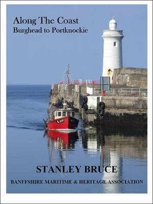 Along the Coast - Burghead to Portknockie