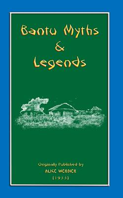 Myths and Legends of the Bantu