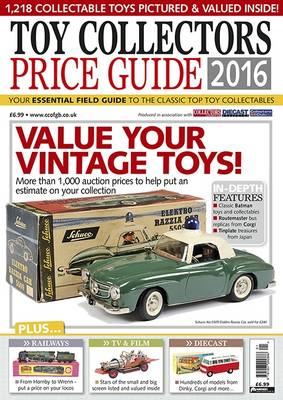 Toy Collectors Price Guide: 2016