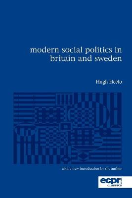Modern Social Politics in Britain and Sweden: From Relief to Income Maintenance