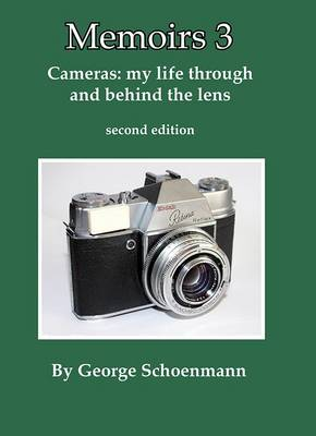 Cameras: My Life Through and Behind the Lens