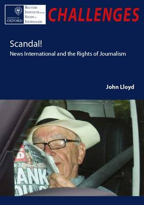 Scandal! News International and the Rights of Journalism