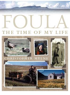 Foula: The Time of My Life