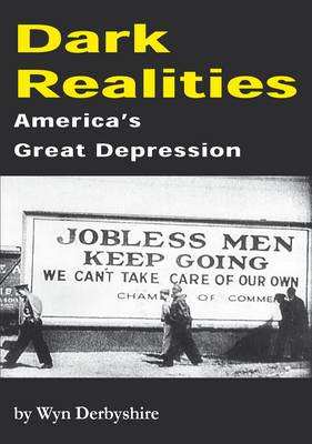 Dark Realities: America's Great Depression