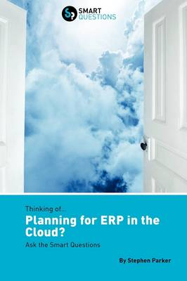Thinking of...Planning for ERP in the Cloud? Ask the Smart Questions