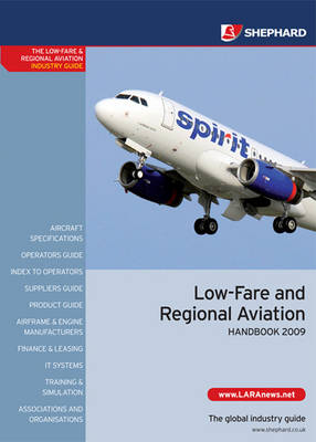Low-fare and Regional Aviation Handbook: 2009