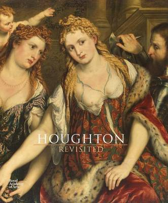 Houghton Revisited: The Walpole Masterpieces from Catherine the Great's Hermitage