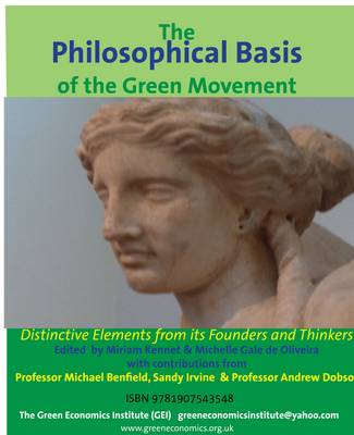 Philosophical Basis of the Green Movement: Distinctive Elements from the Founders of the Movement