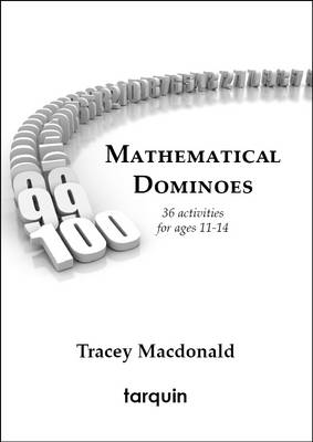 Mathematical Dominoes 1: 36 Activities for Ages 11-14