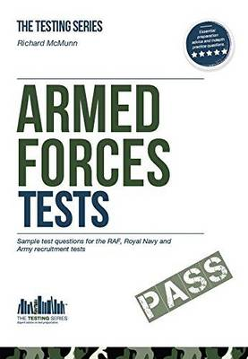 Armed Forces Tests (practice Tests for the Army, RAF and Royal Navy): 1: 1