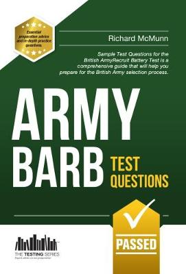 Army BARB Test Questions: Sample Test Questions for the British Army Recruit Battery Test