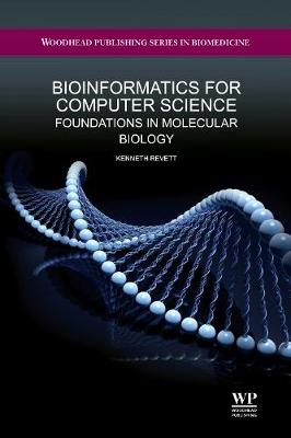 Bioinformatics for Computer Science: Foundations in Molecular Biology