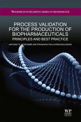 Process Validation for the Production of Biopharmaceuticals: Principles and Best Practice