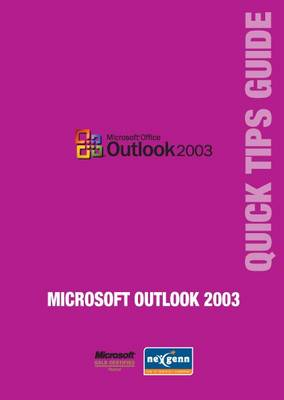 Microsoft Outlook 2003 Quick Tips Guide