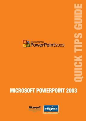 Microsoft PowerPoint 2003 Quick Tips Guide