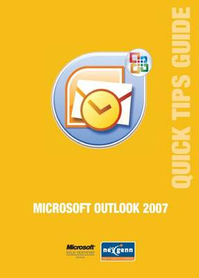 Microsoft Outlook 2007 Quick Tips Guide