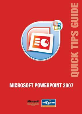 Microsoft PowerPoint 2007 Quick Tips Guide