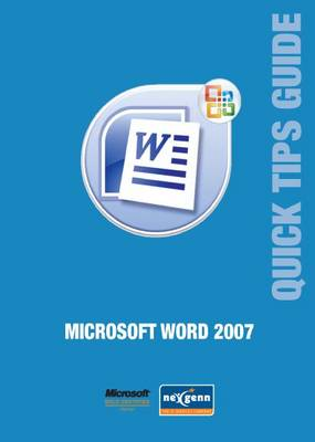Microsoft Word 2007 Quick Tips Guide