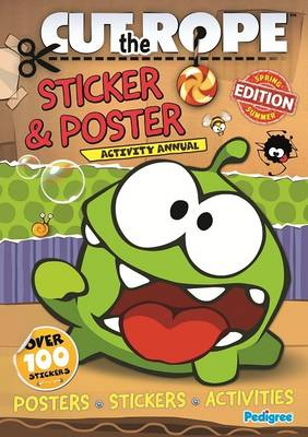 Cut the Rope Sticker & Poster Activity Annual 2013: 2013
