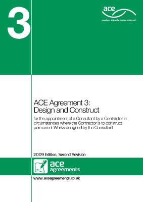 ACE Agreement 3: Design and Construct: 2009