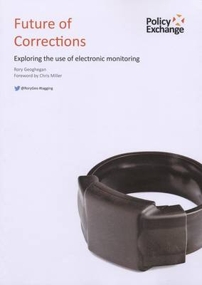 Future of Corrections: Exploring the Use of Electronic Monitoring