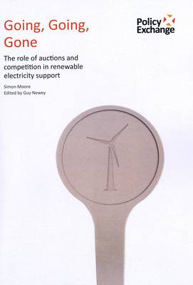 Going, Going, Gone: The Role of Auctions and Competition in Renewable Electricity Support