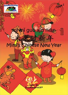 Learning with Lulu reading series - Stage 1 - Mimi's Chinese New Year