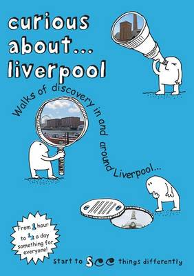 Curious About... Liverpool: 2017: 1