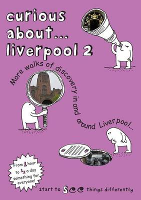 Curious About... Liverpool 2: 2016
