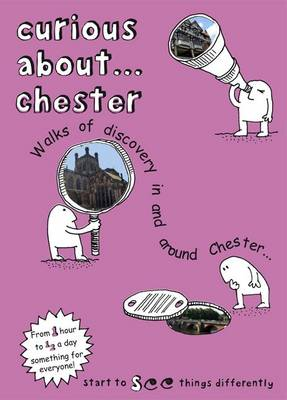 Curious About... Chester: 2017