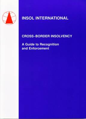Cross-border Insolvency: A Guide to Recognition and Enforcement