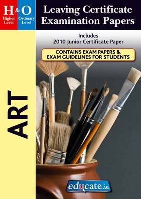 Art Higher & Ordinary Level Leaving Certificate Examination Papers