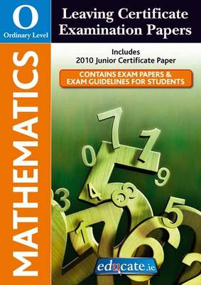 Mathematics Ordinary Level Leaving Certificate Examination Papers