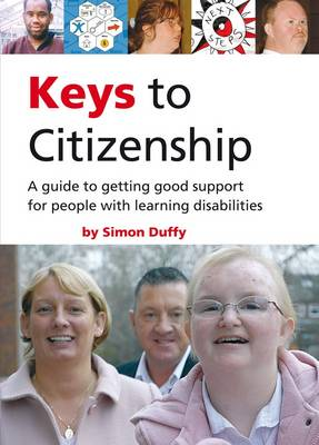Keys to Citizenship: A Guide to Getting Good Support for People with Learning Disabilities