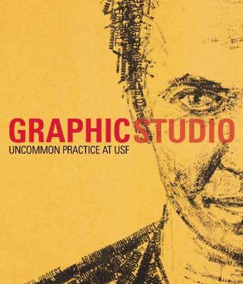 Uncommon Practice: USF's Graphicstudio at the Tampa Museum of Art