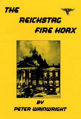 The Reichstag Fire Hoax